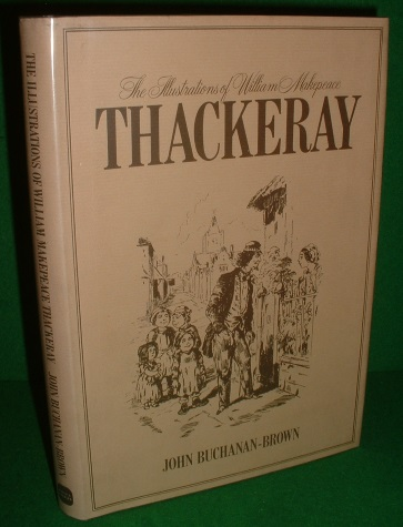 Image for The Illustrations of William Makepeace THACKERAY [ 1811 - 1863 ]