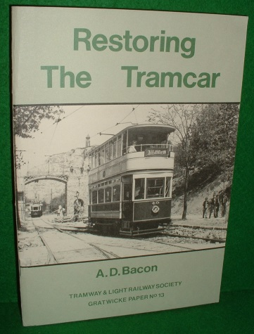 Image for RESTORING THE TRAMCAR The Walter Gratwicke Memorial Lecture 1982