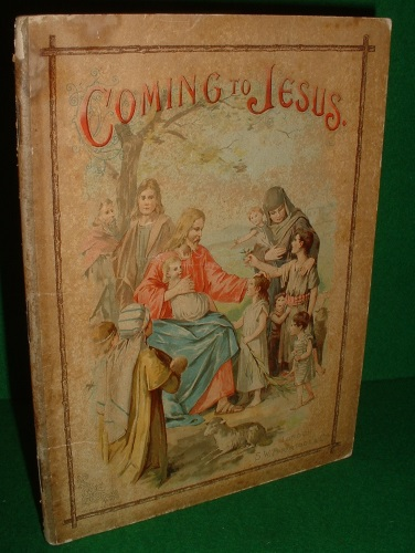 Image for COMING TO JESUS