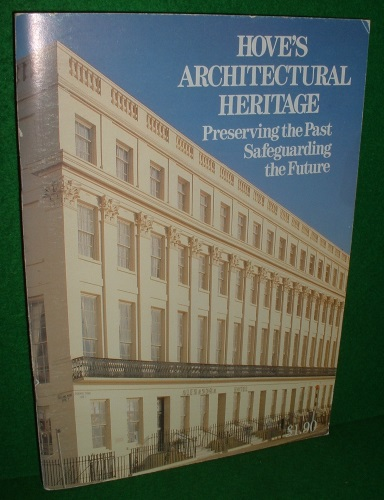 Image for HOVE'S ARCHITECTURAL HERITAGE Preserving the Past Safeguarding the Future