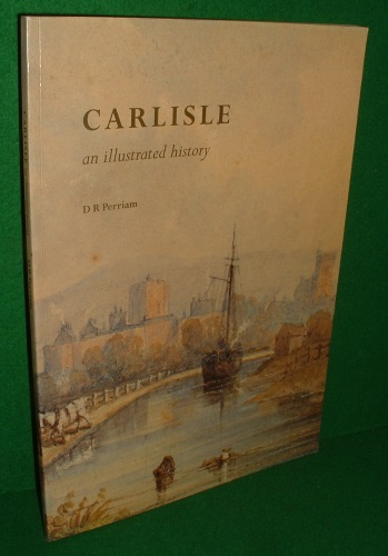 Image for CARLISLE An Illustrated History