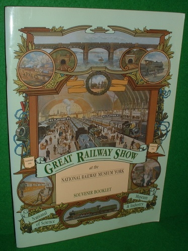 Image for GREAT RAILWAY SHOW at the National Railway Museum York , National Museum of Science & Industry SOUVENIR BOOKLET