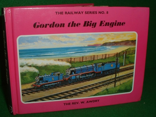 Image for GORDON THE BIG ENGINE   RAILWAY SERIES NO 8