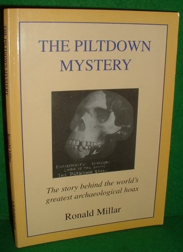 Image for THE PILTDOWN MYSTERY The story behind the world's greatest archaeological hoax