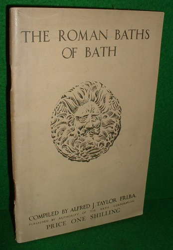 Image for THE ROMAN BATHS OF BATH. CATALOGUE OF ANTIQUITIES DISCOVERED DURING EXCAVATIONS ON THE SITE OF THE ROMAN THERMAE AT BATH