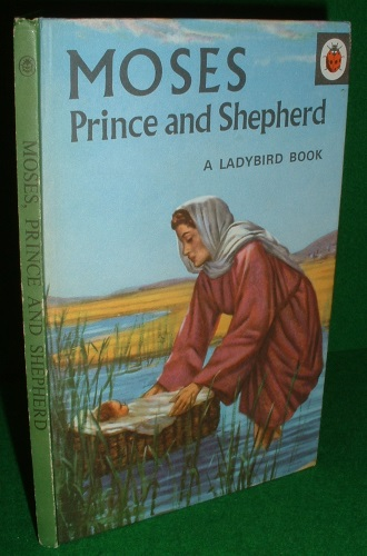 Image for MOSES Prince and Shepherd A Ladybird Book Series No 522