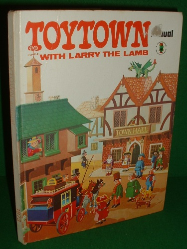 Image for TOYTOWN ANNUAL with LARRY THE LAMB 1973 [ Published 1972 ]