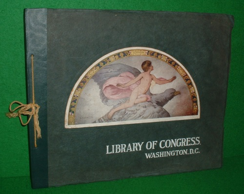 Image for THE LIBRARY OF CONGRESS WASHINGTON D.C. ITS PRINCIPAL ARCHITECTURAL AND DECORATIVE FEATURES in the colours of the originals