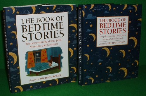 THE BOOK OF BEDTIME STORIES Ten Prize-Winning Stories from Mumsnet and Gransnet