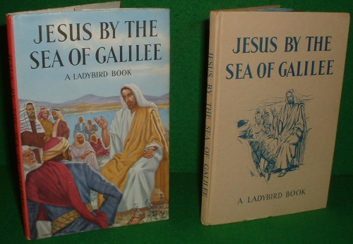 Image for JESUS BY THE SEA OF GALILEE A Ladybird Book no 8