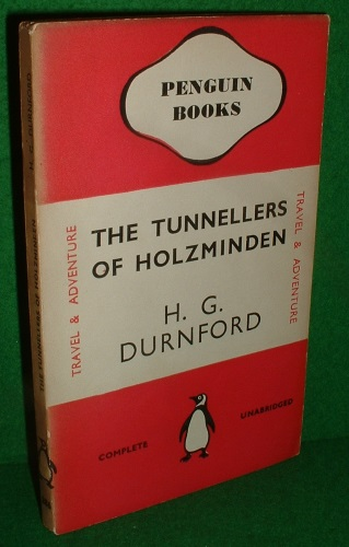 Image for THE TUNNELLERS OF HOLZMINDEN (WITH A SIDE ISSUE)