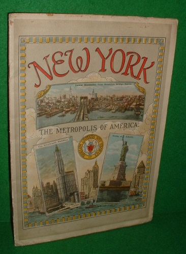 Image for NEW YORK THE METROPOLIS OF AMERICA , early 1920's Photographic Record with Chromograph Illustrations
