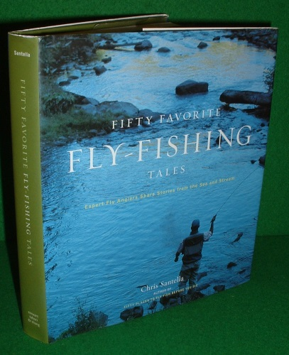 Image for FIFTY FAVORITE FLY-FISHING TALES Expert Fly Anglers Share Stories from the Sea and Stream