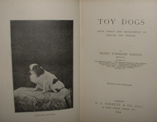 Image for TOY DOGS THEIR POINTS AND MANAGEMENT IN HEALTH AND DISEASE
