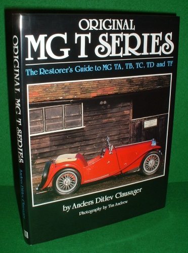 Image for ORIGINAL MG T SERIESTHE RESTORER'S GUIDE TO MG TA,TB, TC,TD,AND TF