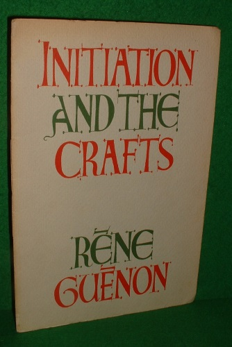 Image for INITIATION AND THE CRAFTS