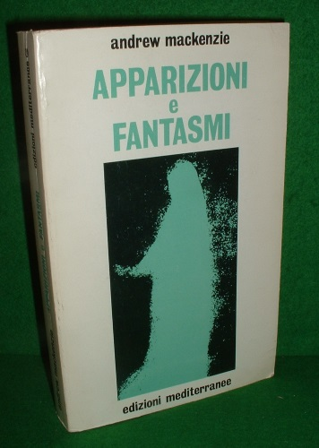 Image for APPARIZIONI e FANTASMI A Cura di Brian Inglis per la Society for Psychical Research