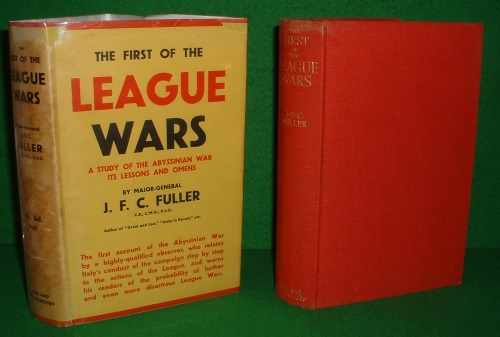 Image for THE FIRST OF THE LEAGUE WARS A STUDY OF THE ABYSSINIAN WAR ITS LESSONS AND OMENS