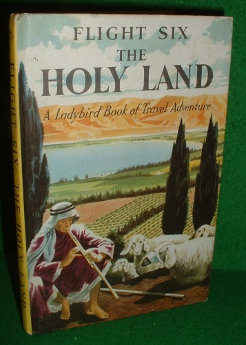 Image for FLIGHT SIX THE HOLY LAND A Ladybird Book of Travel Adventure