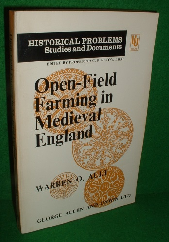 Image for OPEN-FIELD FARMING in MEDIEVAL ENGLAND A Study of Village By-Laws [ Historical Problems Studies & Documents series ]