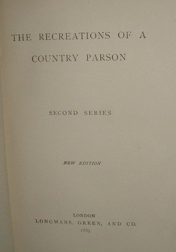 Image for THE RECREATIONS of a COUNTRY PARSON Second Series 1885