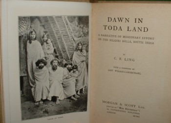 Image for DAWN IN TODA LAND, A NARRATIVE OF MISSIONARY EFFORT ON THE NILGIRI HILLS, SOUTH INDIA