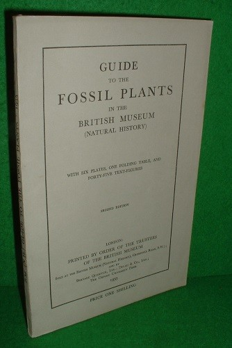 Image for GUIDE to the FOSSIL PLANTS in the British Museum [ Natural History ] Revised Edition.