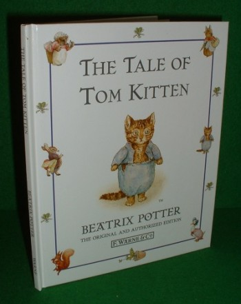 Image for THE TALE OF TOM KITTEN The Original and Authorized Edition