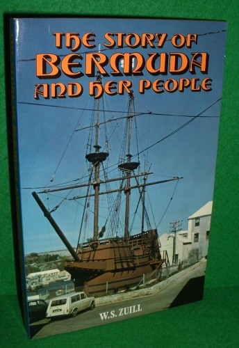 Image for THE STORY OF BERMUDA AND HER PEOPLE