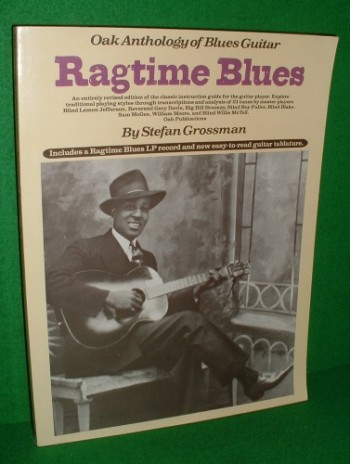RAGTIME BLUES Oak Anthology of Blues Guitar REVISED EDITION of the Classic  Instruction Guide for the Beginner Player Includes LP Record & New