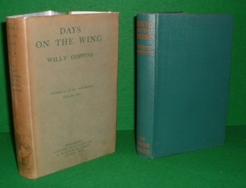 Image for DAYS ON THE WING being the war memoirs of Major the Chevalier Willy Coppens de Houthulst. DSO MC etc.