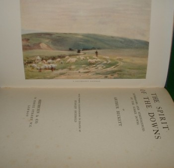 Image for THE SPIRIT OF THE DOWNS Impressions and Reminiscences of the Sussex Downs