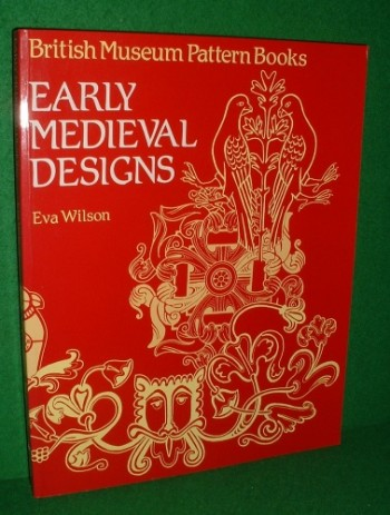 Image for EARLY MEDIEVAL DESIGNS British Museum Pattern Books