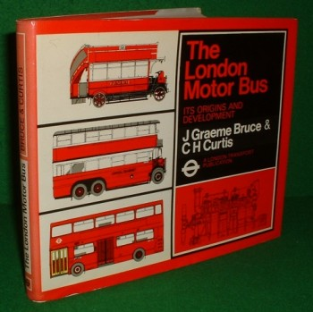 Image for THE LONDON MOTOR BUS It's Origins and Developement [An illustrated History ]