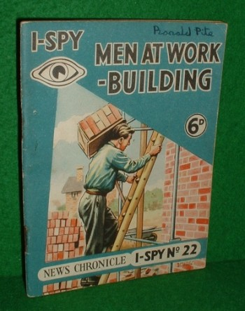 Image for I SPY MEN AT WORK BUILDING News Chronicle I-Spy No 22