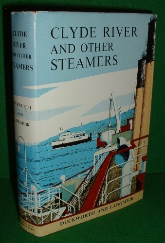 Image for CLYDE RIVER and OTHER STEAMERS Third Edition The Duckworth and Langmuir Series