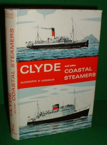 Image for CLYDE and OTHER COASTAL STEAMERS Second Edition The Duckworth and Langmuir Series