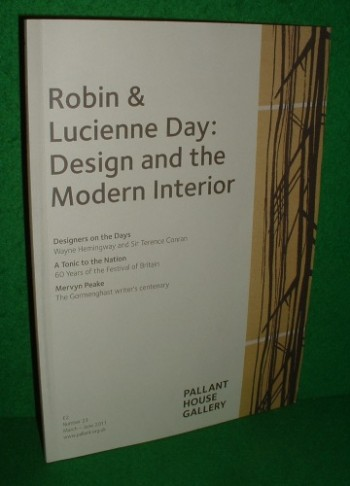 Image for PALLANT HOUSE GALLERY MAGAZINE NUMBER 23 MARCH-JUNE 2011 ROBIN & LUCIENNE DAY: DESIGN AND THE MODERN INTERIOR