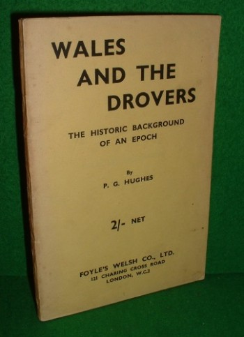 Image for WALES AND THE DROVERS The Historic Background of an Epoch