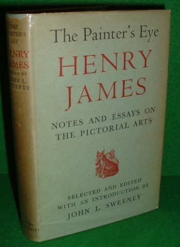 Image for THE PAINTER'S EYE HENRY JAMES NOTES AND ESSAYS ON THE PICTORIAL ARTS