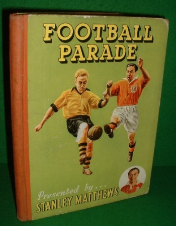 Image for FOOTBALL PARADE Presented by Stanley Matthews