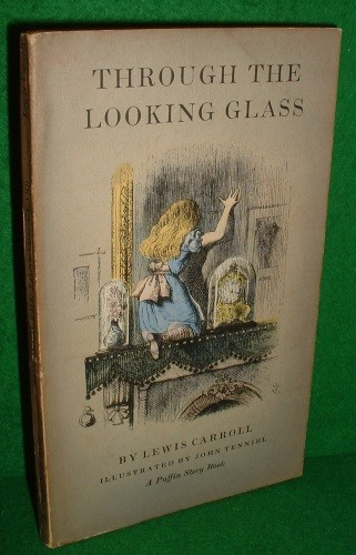 Image for THROUGH THE LOOKING GLASS and What Alice Found There [ A Puffin Story Book ]] no 44