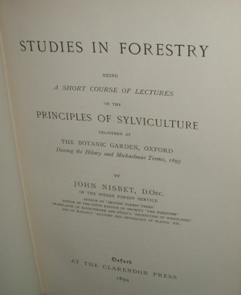 Image for STUDIES IN FORESTRY BEING A SHORT COURSE OF LECTURES ON THE PRINCIPLES OF SYLICULTURE DELIVERED AT THE BOTANIC GARDEN OXFORD DURING THE HILARY AND MICHAELMAS TERMS , 1893