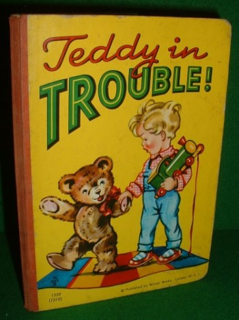 Image for TEDDY IN TROUBLE !