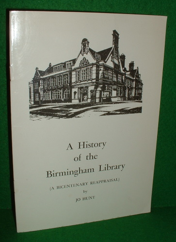 Image for A HISTORY OF THE BIRMINGHAM LIBRARY 1779-1979 A Bicentenary Reappraisal