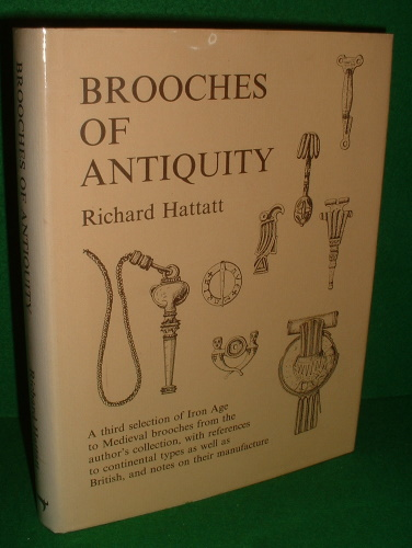 Image for BROOCHES OF ANTIQUITY A THIRD SELECTION OF BROOCHES FROM THE AUTHOR'S COLLECTION Signed Copy