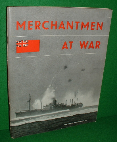Image for MERCHANTMEN AT WAR , THE OFFICIAL STORY OF THE MERCHANT NAVY 1939 TO 1944