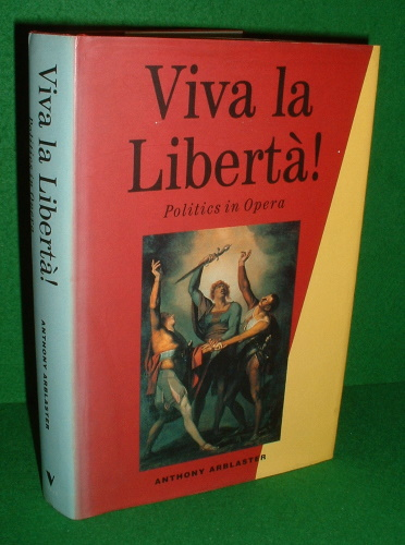 Image for VIVA LA LIBERTA ! Politics in Opera