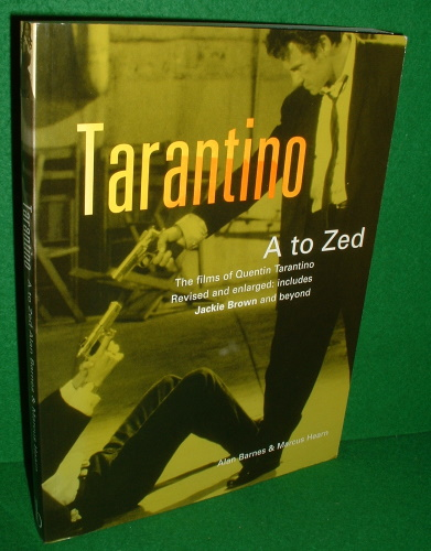 Image for TARANTINO A to Zed  The Films of Tarantino REVISED & ENLARGED Includes Jackie Brown and Beyond