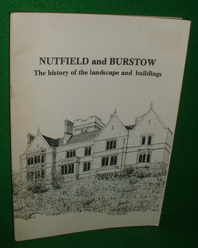 Image for NUTFIELD AND BURSTOW The History of the Landscape and Buildings